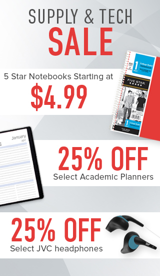 Picture of notebook, planner, and headphones. Supply & Tech Sale: 5 Star notebooks starting at $4.99. 25% off select academic planners. 25% off select JVC headphones. Click to shop now.
